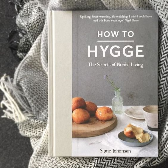 How to Hygge The secrets of Nordic Living book