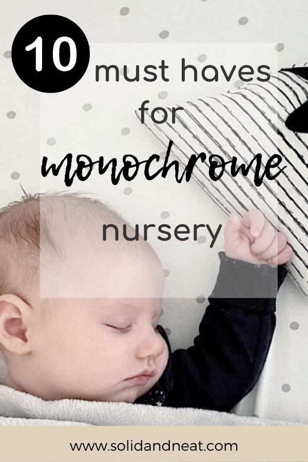 10 must haves for monochrome nursery room