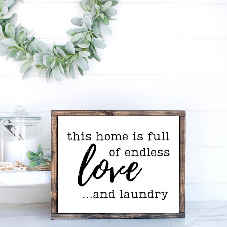 this home is full of endless love and laundry